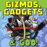 gizmos-gadgets-and-goo