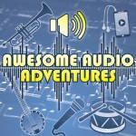 awesome-audio-adventures