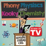 phony-physics-and-kooky-chemisty2