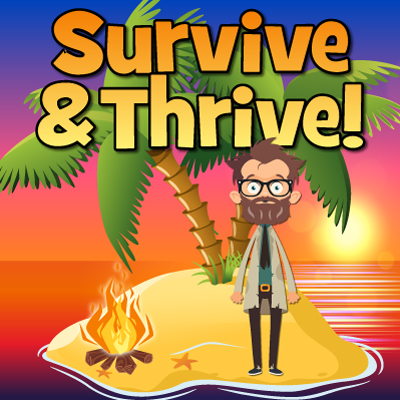 """""""Survive"""