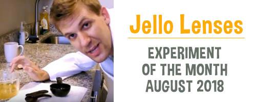 Jello Lenses